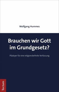 Brauchen wir Gott im Grundgesetz? (eBook, PDF) - Hummes, Wolfgang