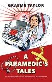 A Paramedic's Tales (eBook, ePUB)