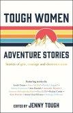 Tough Women Adventure Stories (eBook, ePUB)