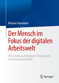Der Mensch im Fokus der digitalen Arbeitswelt (eBook, PDF) - Hasenbein, Melanie