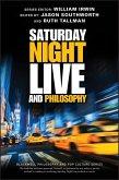 Saturday Night Live and Philosophy (eBook, ePUB)