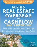 Buying Real Estate Overseas For Cash Flow (And A Better Life) (eBook, ePUB)