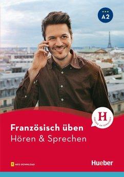 Französisch üben - Hören & Sprechen A2 (eBook, PDF) - Solakian, Marjorie