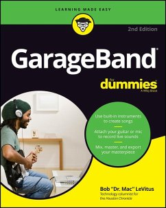GarageBand For Dummies (eBook, ePUB) - Levitus, Bob