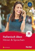 Italienisch üben - Hören & Sprechen A2 (eBook, PDF)