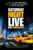 Saturday Night Live and Philosophy (eBook, PDF)
