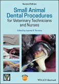 Small Animal Dental Procedures for Veterinary Technicians and Nurses (eBook, PDF)