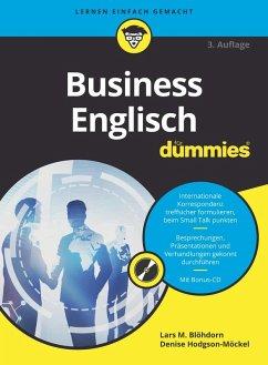 Business Englisch für Dummies (eBook, ePUB) - Blöhdorn, Lars M.; Hodgson-Möckel, Denise