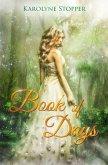 Book of Days (eBook, ePUB)