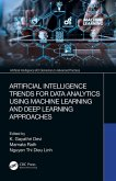Artificial Intelligence Trends for Data Analytics Using Machine Learning and Deep Learning Approaches (eBook, PDF)