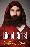 Life of Christ (eBook, ePUB)