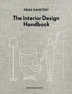 The Interior Design Handbook - Ramstedt, Frida