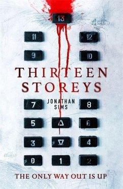 Thirteen Storeys - Sims, Jonathan