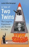 Tale of Two Twins, A: The Langevin Experiment of a Traveler to a Star