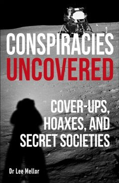 Conspiracies Uncovered - Mellor, Lee Dr