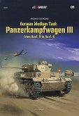 German Medium Tank: Panzerkampfwagen III from Ausf. H to Ausf. N