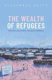 The Wealth of Refugees