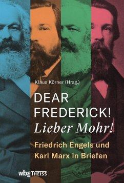 Dear Frederick! Lieber Mohr! (eBook, PDF)