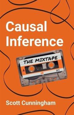 Causal Inference: The Mixtape - Cunningham, Scott