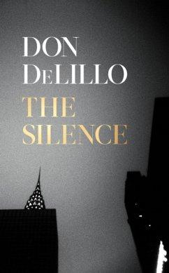The Silence - DeLillo, Don