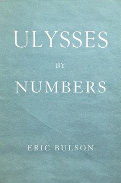 Ulysses by Numbers - Bulson, Eric Jon