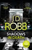 Shadows in Death: An Eve Dallas thriller (Book 51)