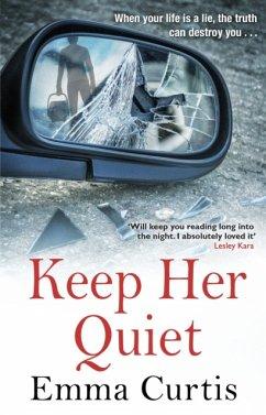 Keep Her Quiet - Curtis, Emma