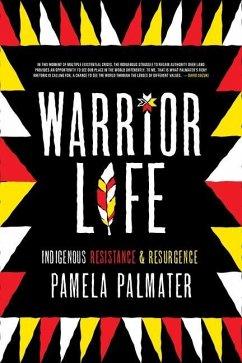 Warrior Life - Palmater, Pamela