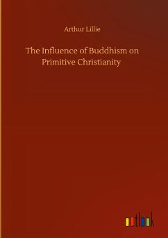 The Influence of Buddhism on Primitive Christianity