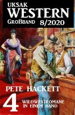 Uksak Western Großband 8/2020 - 4 Wildwestromane in einem Band (eBook, ePUB)