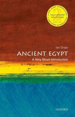 Ancient Egypt: A Very Short Introduction - Shaw, Ian (Research Fellow in Egyptian Archaeology, University of Liverpool)