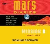 Mission 8, Volume 8: Robot War