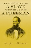 Twenty-Two Years a Slave - And Forty Years a Freeman
