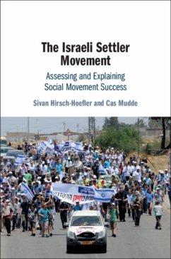 The Israeli Settler Movement: Assessing and Explaining Social Movement Success - Hirsch-Hoefler, Sivan; Mudde, Cas (University of Georgia)