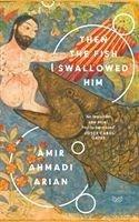 Then the Fish Swallowed Him - Arian, Amir Ahmadi