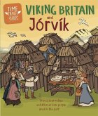 Time Travel Guides: Viking Britain and Jorvik