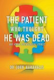 The Patient Who Thought He Was Dead: and Other Psychological Stories