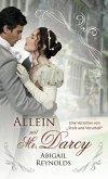 Allein mit Mr Darcy: Eine Variation von Stolz und Vorurteil (eBook, ePUB)