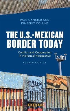 The U.S.-Mexican Border Today - Ganster, Paul; Collins, Kimberly