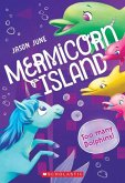 Too Many Dolphins! (Mermicorn Island #3), 3