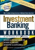 Investment Banking Workbook: Valuation, Lbos, M&a, and IPOs