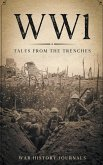 Wwi: Tales from the Trenches