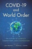 COVID - 19 and World Order