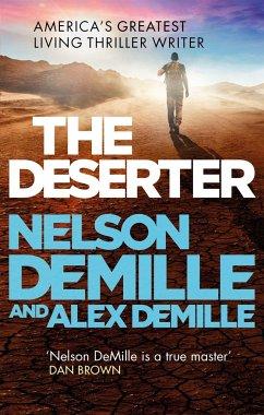 The Deserter - DeMille, Nelson; DeMille, Alex