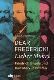 Dear Frederick! Lieber Mohr! (eBook, ePUB)