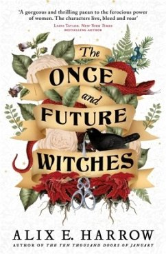 The Once and Future Witches - Harrow, Alix E.