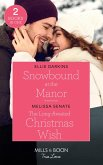 Snowbound At The Manor / The Long-Awaited Christmas Wish