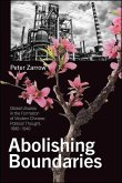Abolishing Boundaries: Global Utopias in the Formation of Modern Chinese Political Thought, 1880-1940
