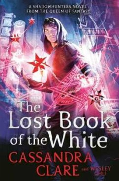 The Lost Book of the White - Clare, Cassandra;Chu, Wesley