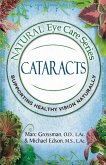 Natural Eye Care Series: Cataracts